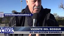 ​Vicente del Bosque: Alianza Lima es un histórico [VIDEO]